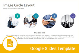 Image Circle Layouts Google Slides Presentation Template