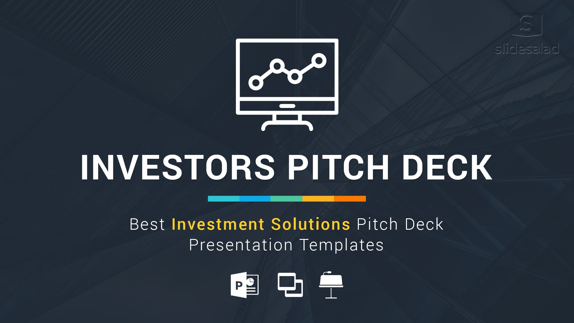 Best Investors Pitch Deck – Investment Proposal Templates
